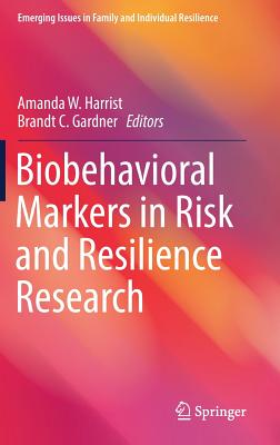 Biobehavioral Markers in Risk and Resilience Research-cover