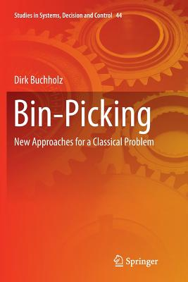 Bin-Picking: New Approaches for a Classical Problem-cover