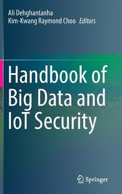 Handbook of Big Data and Iot Security-cover