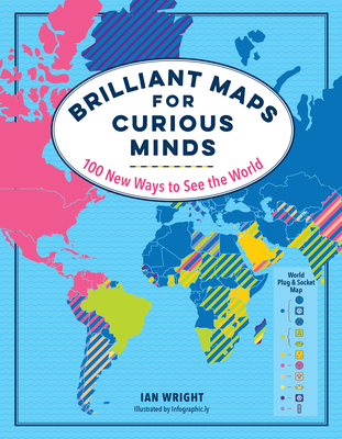 Brilliant Maps for Curious Minds: 100 New Ways to See the World-cover