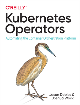 Kubernetes Operators: Extending the Enterprise Container Platform-cover