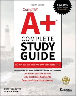 Comptia A+ Complete Study Guide: Exam Core 1 220-1001 and Exam Core 2 220-1002-cover