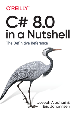 C# 8.0 in a Nutshell: The Definitive Reference-cover