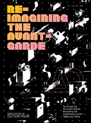 Re-Imagining the Avant-Garde: Revisiting the Architecture of the 1960s and 1970s-cover