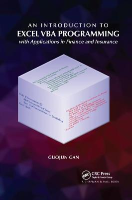 An Introduction to Excel VBA Programming: With Applications in Finance and Insurance-cover