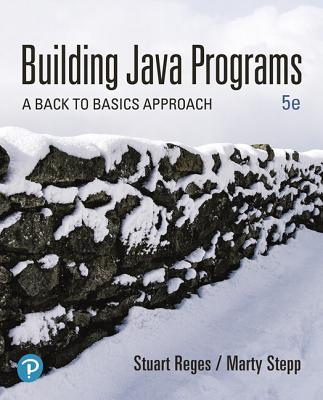 Building Java Programs: A Back to Basics Approach, Loose Leaf Edition-cover