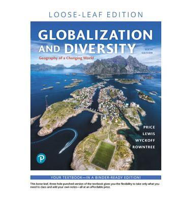 Globalization and Diversity: Geography of a Changing World, Loose-Leaf Edition-cover