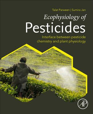 Ecophysiology of Pesticides: Interface Between Pesticide Chemistry and Plant Physiology-cover