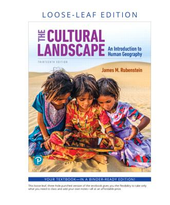 The Cultural Landscape: An Introduction to Human Geography, Loose-Leaf Edition-cover