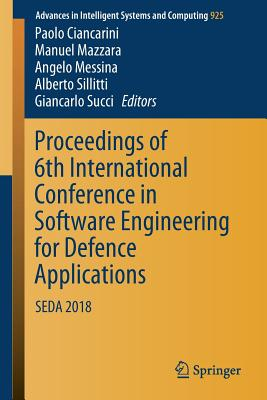 Proceedings of 6th International Conference in Software Engineering for Defence Applications: Seda 2018-cover