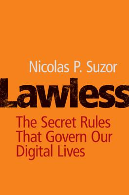 Lawless: The Secret Rules That Govern Our Digital Lives-cover