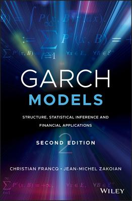 Garch Models: Structure, Statistical Inference and Financial Applications-cover