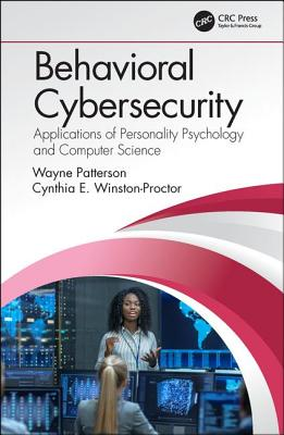 Behavioral Cybersecurity: Applications of Personality Psychology and Computer Science-cover