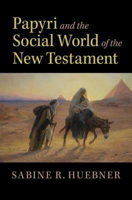 Papyri and the Social World of the New Testament-cover