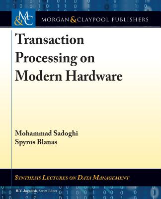Transaction Processing on Modern Hardware-cover