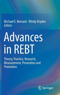 Advances in Rebt: Theory, Practice, Research, Measurement, Prevention and Promotion-cover