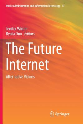 The Future Internet: Alternative Visions-cover