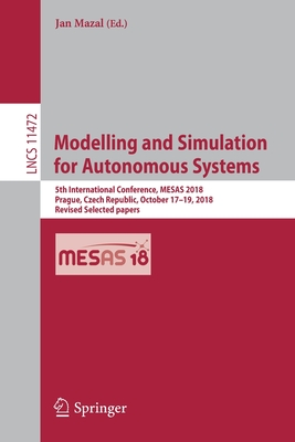 Modelling and Simulation for Autonomous Systems: 5th International Conference, Mesas 2018, Prague, Czech Republic, October 17-19, 2018, Revised Select-cover
