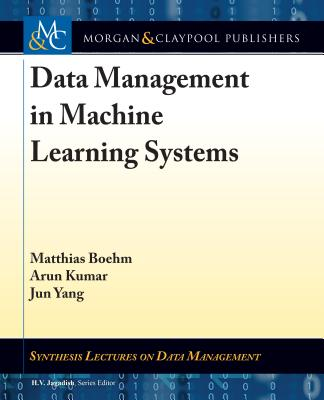 Data Management in Machine Learning Systems-cover