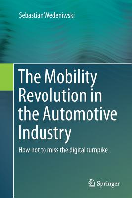 The Mobility Revolution in the Automotive Industry: How Not to Miss the Digital Turnpike-cover