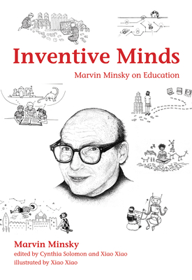 Inventive Minds: Marvin Minsky on Education-cover