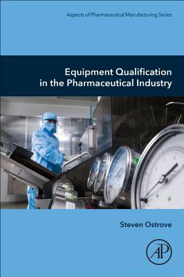 Equipment Qualification in the Pharmaceutical Industry-cover