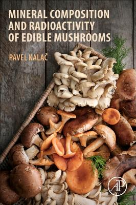 Mineral Composition and Radioactivity of Edible Mushrooms-cover