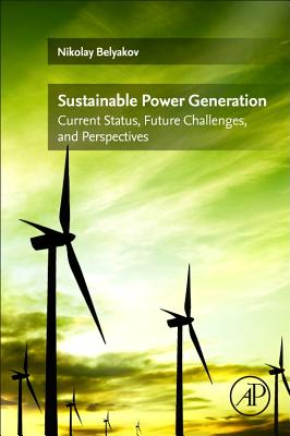 Sustainable Power Generation: Current Status, Future Challenges, and Perspectives-cover