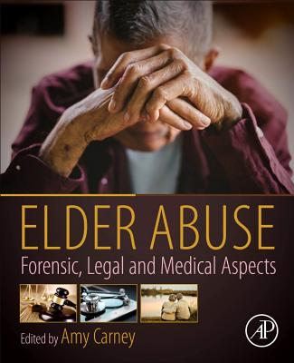 Elder Abuse: Forensic, Legal and Medical Aspects-cover