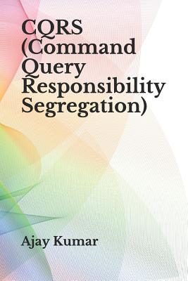 CQRS (Command Query Responsibility Segregation) -cover