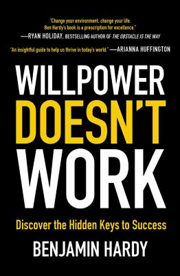 Willpower Doesn't Work: Discover the Hidden Keys to Success-cover