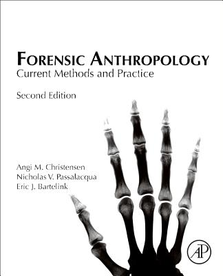 Forensic Anthropology: Current Methods and Practice-cover