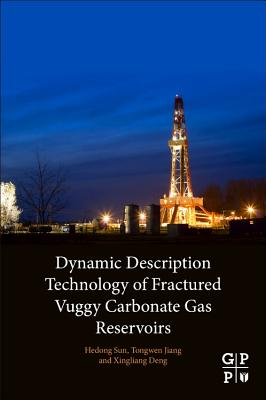 Dynamic Description Technology of Fractured Vuggy Carbonate Gas Reservoirs-cover