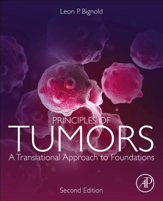 Principles of Tumors: A Translational Approach to Foundations-cover