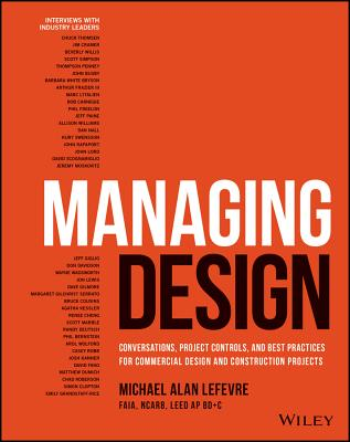 Managing Design: Conversations, Project Controls, and Best Practices for Commercial Design and Construction Projects-cover