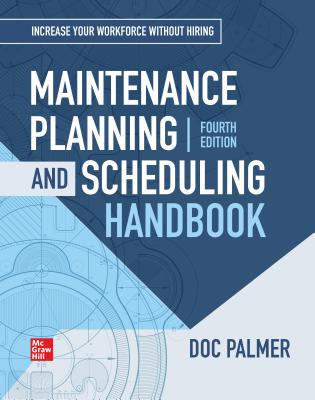 Maintenance Planning and Scheduling Handbook, 4th Edition-cover