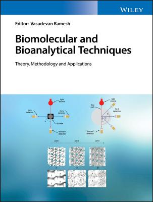 Biomolecular and Bioanalytical Techniques: Theory, Methodology and Applications-cover