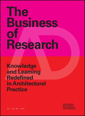 The Business of Research: Knowledge and Learning Redefined in Architectural Practice-cover