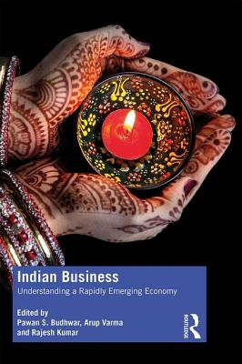 Indian Business: Understanding a Rapidly Emerging Economy-cover