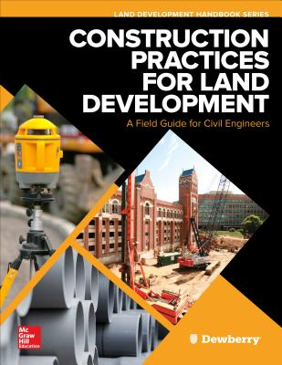 Construction Practices for Land Development: A Field Guide for Civil Engineers-cover