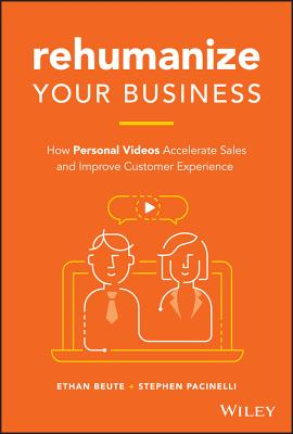 Rehumanize Your Business: How Personal Videos Accelerate Sales and Improve Customer Experience-cover