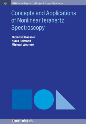 Concepts and Applications of Nonlinear Terahertz Spectroscopy-cover