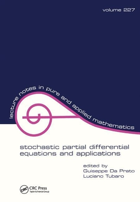 Stochastic Partial Differential Equations and Applications-cover