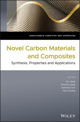 Novel Carbon Materials and Composites: Synthesis, Properties and Applications-cover