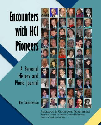 Encounters with Hci Pioneers: A Personal History and Photo Journal-cover
