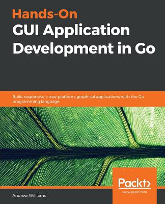 Hands-On GUI Application Development in Go-cover
