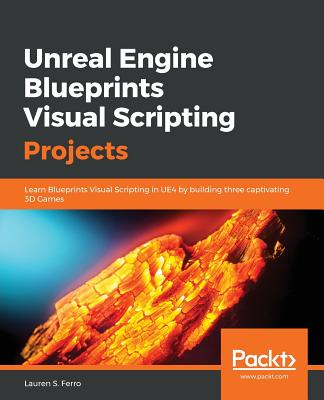 Unreal Engine Blueprints Visual Scripting Projects-cover