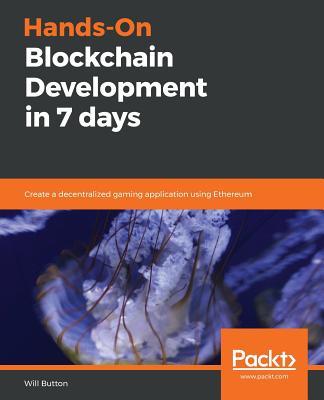 Hands-On Blockchain Development in 7 Days-cover