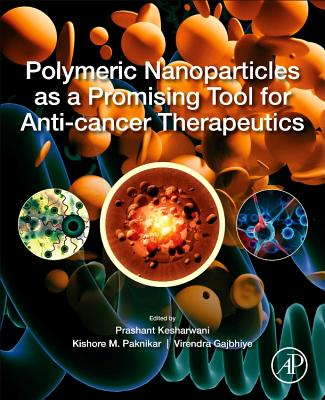 Polymeric Nanoparticles as a Promising Tool for Anti-Cancer Therapeutics-cover