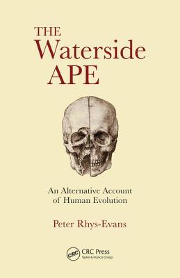 The Waterside Ape: An Alternative Account of Human Evolution-cover